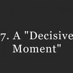 7.-Decisive-Moment